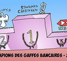 caricature des champions des gaffes bancaires 2012 by Binary-Options
