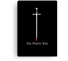 The Pointy End Canvas Print