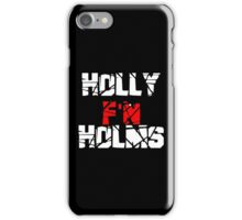 Holly F'N Holms iPhone Case/Skin