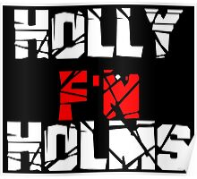 Holly F'N Holms Poster