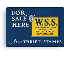 For sale here WSS War Savings Stamps issued by the United States government also Thrift Stamps 002 Canvas Print