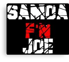 Samoa F'N Joe Canvas Print