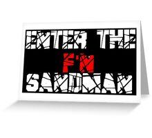 Enter the F'N Sandman Greeting Card