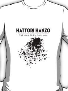 Hattori Hanzo - The man from Okinawa T-Shirt