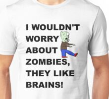 Don't worry about Zombies T-Shirt