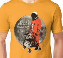 Retired Astronaut Major Tom Unisex T-Shirt
