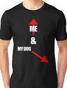 Me & My dog Unisex T-Shirt