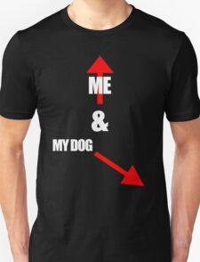 Me & My dog T-Shirt