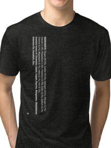 ingredients: (white version) LARGE PRINT Tri-blend T-Shirt