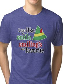 I JUST LIKE TO SMILE Tri-blend T-Shirt