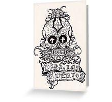 dia de los muertos( day of the dead) Greeting Card