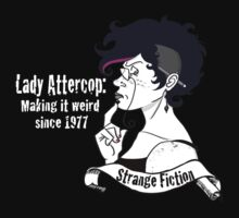 Lady Attercop by StrangeCabaret