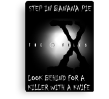 the x-files - banana pie Canvas Print