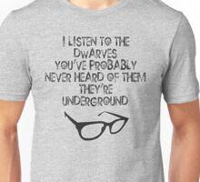 Underground Dwarves! Unisex T-Shirt