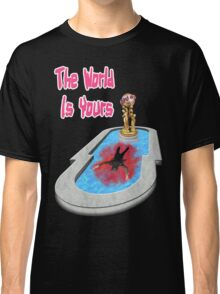 The World Is Yours!! Classic T-Shirt