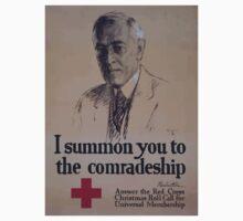 I summon you to the comradeship Woodrow Wilson Answer the Red Cross Christmas roll call for universal membership One Piece - Long Sleeve