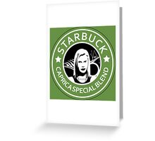 Starbuck Greeting Card
