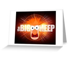 The Big Meep Greeting Card