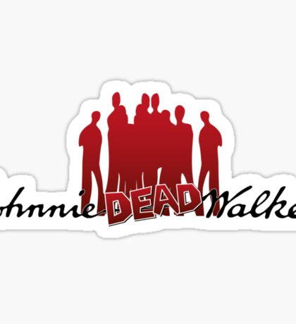 Keep walking... even dead Sticker