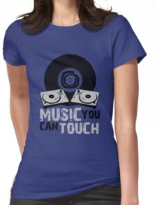 Music You Can Touch Womens Fitted T-Shirt