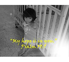 """Psalm 39:7""  by Carter L. Shepard Photographic Print"