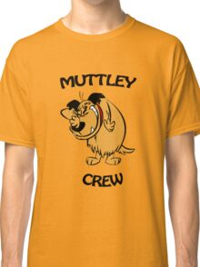 Muttley Crew  Classic T-Shirt