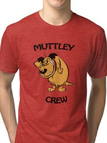 Muttley Crew  Tri-blend T-Shirt