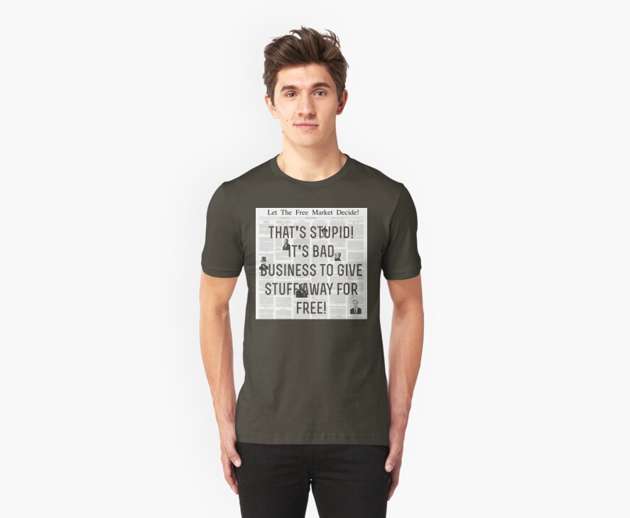 Stupid Free Market - Tee Only by MTKlima