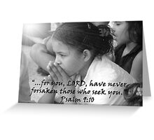 """Psalm 9:10""  by Carter L. Shepard Greeting Card"