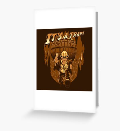 It's a trap! Greeting Card