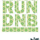 RUN DNB Design - FLORAL by MrBisto