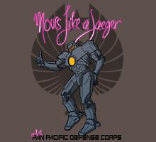 Moves like a jeager. Unisex T-Shirt