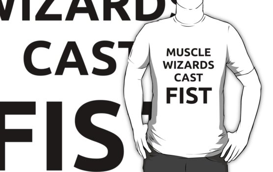 Muscle Wizards Cast FIST (black text) by jandii