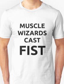 Muscle Wizards Cast FIST (black text) T-Shirt