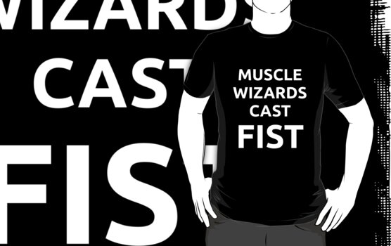 Muscle Wizards Cast FIST (white text) by jandii