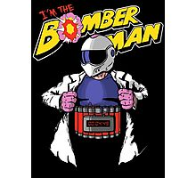 I'm the Bomberman! Photographic Print