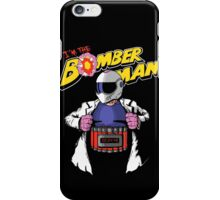I'm the Bomberman! iPhone Case/Skin