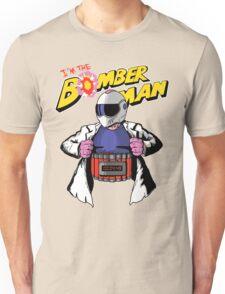 I'm the Bomberman! Unisex T-Shirt