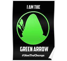 I am the Green Arrow Poster