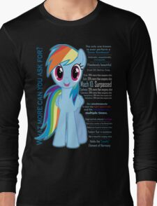 What else could anyone possibly ask for? (Rainbow Dash) Long Sleeve T-Shirt