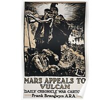 Mars appeals to Vulcan Daily Chronicle war cartoon by Frank Brangwyn ARA 1 539 Poster