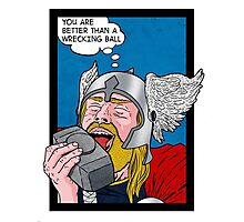 You are better than a Wrecking Ball Photographic Print