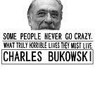 Bukowski Crazy by silentstead