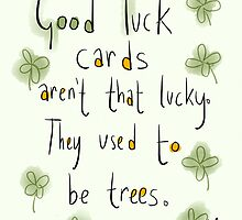 Good luck! Not so lucky card by twisteddoodles