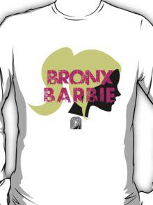 Bronx Barbie Shirt :D T-Shirt