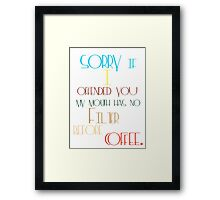 Your Morning Coffee Cup Framed Print