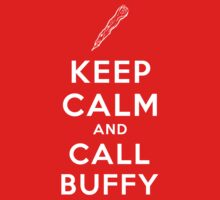 Keep Calm And Call Buffy One Piece - Short Sleeve