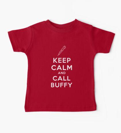 Keep Calm And Call Buffy Baby Tee