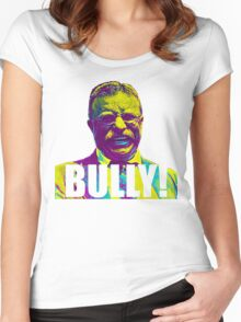 Bully! - Theodore Roosevelt - Cutout Text Women's Fitted Scoop T-Shirt