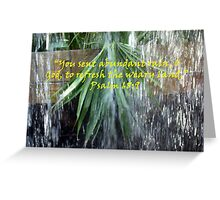 """Psalm 68:9""  by Carter L. Shepard Greeting Card"